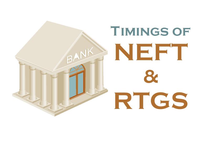 NEFT RTGS Timings