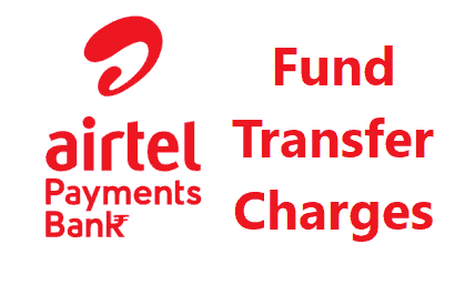 Airtel Fund Transfer Charges