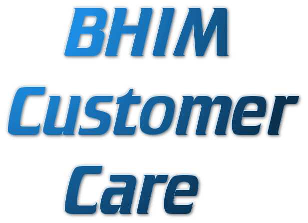 BHIM Customer Care Helpline