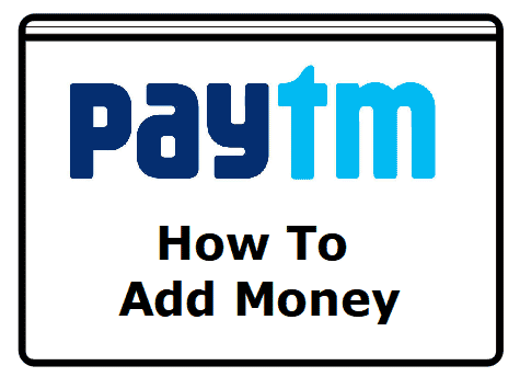 Paytm How To Add Money to Wallet