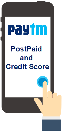 Paytm Post Paid Credit Score