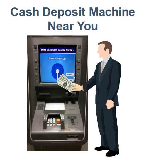 How To Find Cash Deposit Machine Near Me Sbi Icici Hdfc