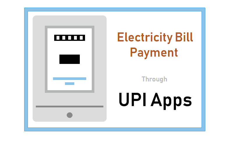Electricity Bill Through the UPI Apps